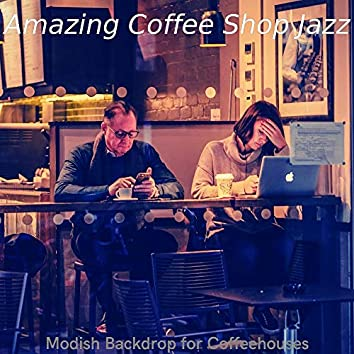 Modish Backdrop for Coffeehouses