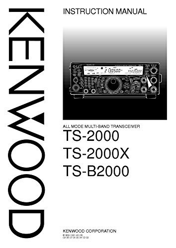 Kenwood TS-2000 Transceiver Owners Instruction Manual Reprint [Plastic Comb]