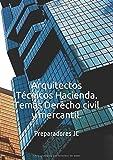 Arquitectos Técnicos Hacienda. Temas Derecho civil y mercantil.