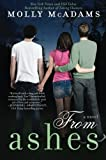 From Ashes by Molly McAdams (2013-04-16)