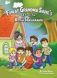 Fun at Grandma Sadie's: A Story for Rosh Hashanah (1) (Jewish Holiday Books for Children)