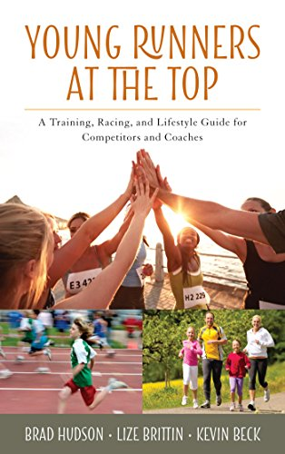 Amazon Com Young Runners At The Top A Training Racing And Lifestyle Guide For Competitors And Coaches Ebook Hudson Brad Brittin Lize Beck Kevin Kindle Store