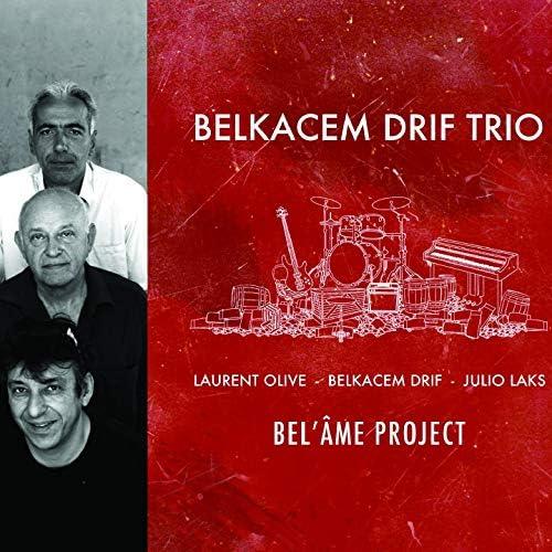Belkacem Drif Trio