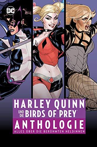 Harley Quinn und die Birds of Prey Anthologie: Alles über die berühmten Heldinnen