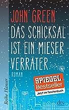 Das Schicksal ist ein mieser Verrater [ The Fault in our Stars ] (German Edition)