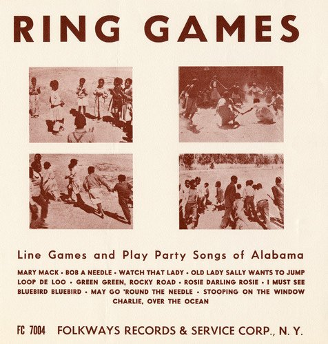 Ring Games: Line Games & Play Party Songs Of Alaba