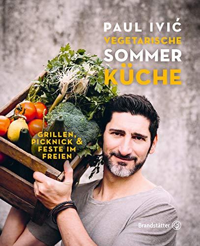 Vegetarische Sommerküche: Grillen, Picknick & Feste im Freien