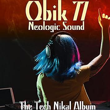 Neologic Sound (The Tech Nikal Album)