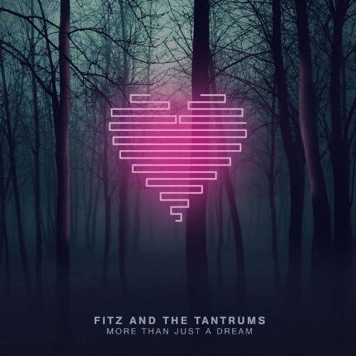 Fitz & The Tantrums