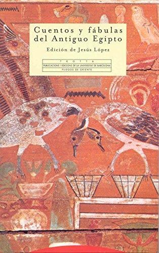 Cuentos Y Fábulas Del Antiguo Egipto (Pliegos de Oriente)