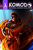 Komodo: External Instant Evolution #1 (English Edition)