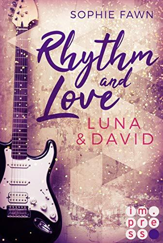 Rhythm and Love: Luna und David: Rockstar-Romance