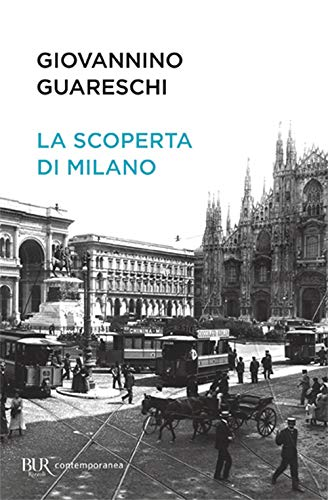 La scoperta di Milano