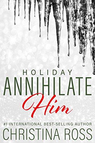 Annihilate Him: Holiday