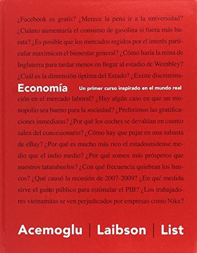 Economía: Un primer curso inspirado en el mundo real
