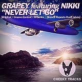 Never Let Go (Groove Control Radio Edit)