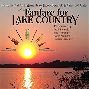 Fanfare for Lake Country - Instrumental Arrangements