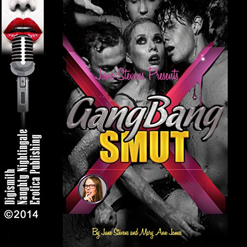 June Stevens Presents Gangbang Smut cover art