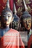 UNESCO: Its Purpose and Philosophy