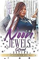 Noon Jewels: Street Doctor