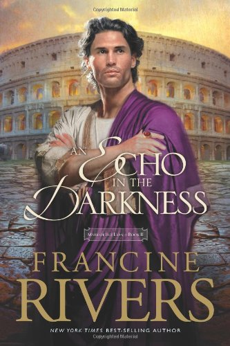 An Echo in the Darkness (Mark of the Lion #2)