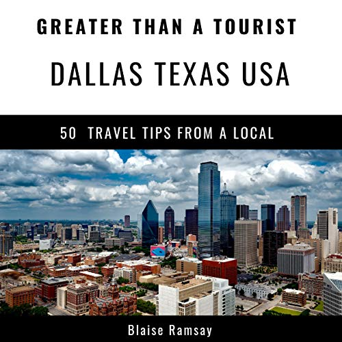 Greater Than a Tourist - Dallas Texas USA audiobook cover art