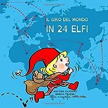 Permalink to Il giro del mondo in 24 elfi PDF