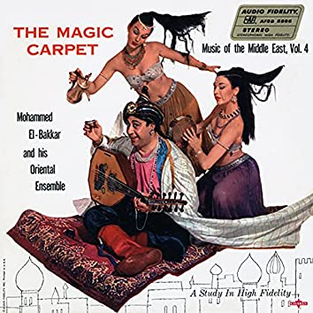 Music of the Middle East, Vol. 4: The Magic Carpet (2021 Remastered Version)