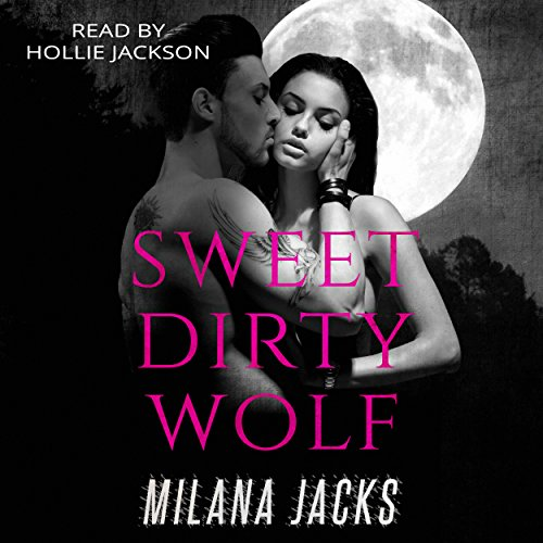 Sweet Dirty Wolf audiobook cover art