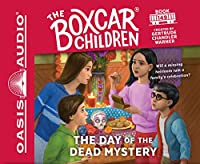 The Day of the Dead Mystery (The Boxcar Children)
