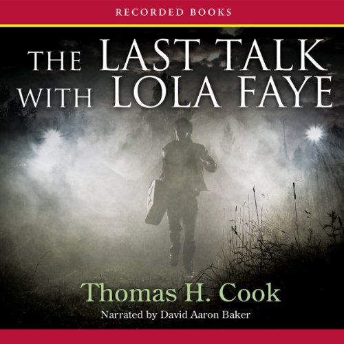The Last Talk with Lola Faye audiobook cover art