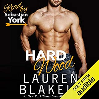 Hard Wood                   By:                                                                                                                                 Lauren Blakely                               Narrated by:                                                                                                                                 Sebastian York                      Length: 5 hrs and 16 mins     745 ratings     Overall 4.5