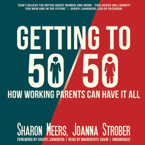 Getting to 50/50 Audiobook By Sharon Meers, Joanna Strober cover art