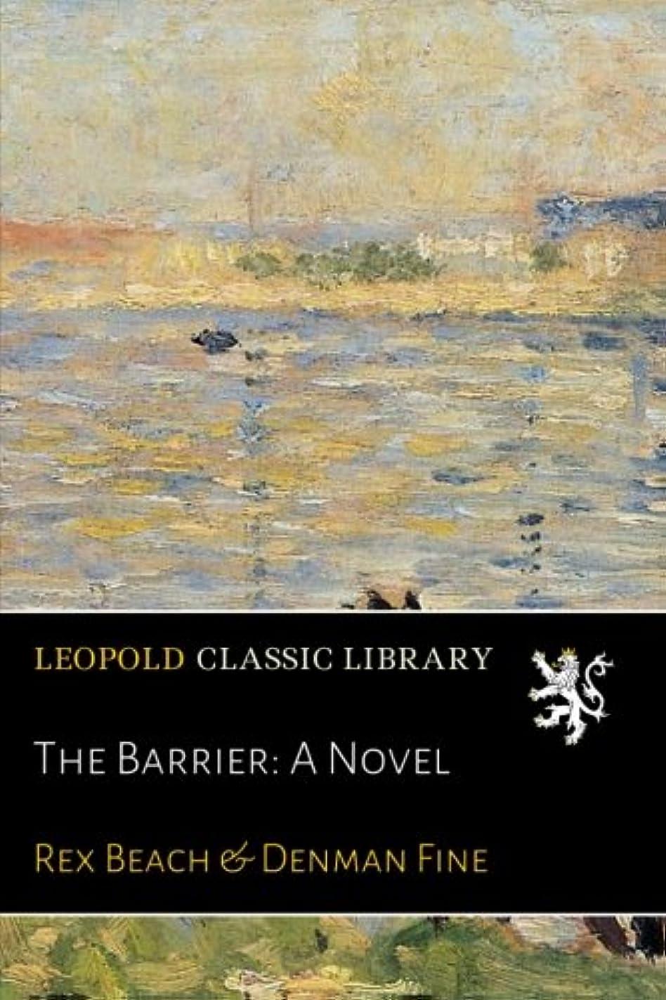 日光亜熱帯パリティThe Barrier: A Novel