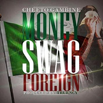 Money Swag Foreign