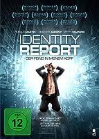 Identity Report - Der Feind in meinem Kopf