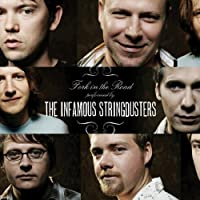 Fork In The Road by The Infamous Stringdusters (2007-02-13)