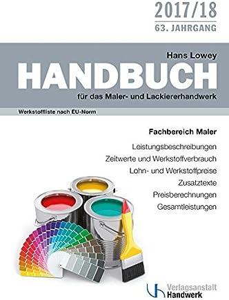 Handbuch f�r das Maler- und Lackiererhandwerk: Werkstoffliste nach EU-Norm