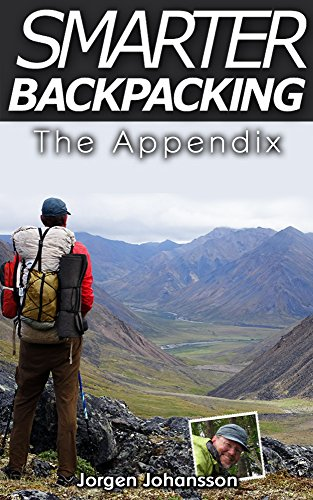 Smarter Backpacking - The Appendix: The illustrated companion to Smarter Backpacking on lightweight trekking and ultralight hiking techniques (English Edition)