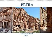 PETRA, die legendaere Nabataeerstadt (Wandkalender 2022 DIN A3 quer): PETRA war in der Antike die Hauptstadt der Nabataeer (Monatskalender, 14 Seiten )