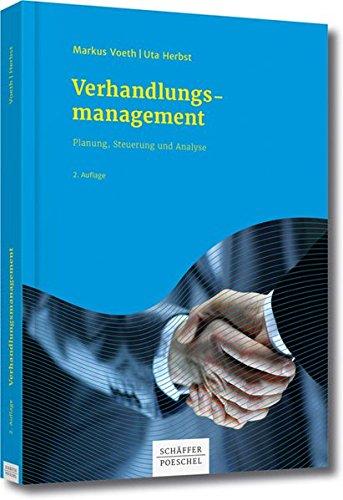 Verhandlungsmanagement: Planung, Steuerung und Analyse