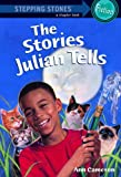 The Stories Julian Tells (Stepping Stones)