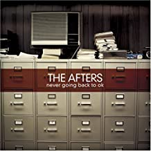 CD Never Going Back To OK by Afters (2007-08-02)