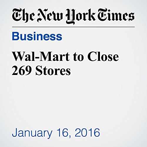Wal-Mart to Close 269 Stores cover art