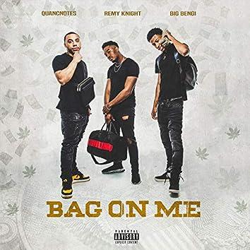 Bag on Me (feat. Big Bengi & Remy Knight)