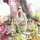 Songtexte von Gentleman - Journey to Jah