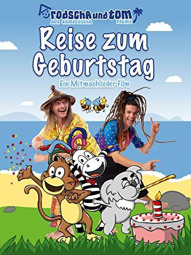 Reise zum Geburtstag - Kinderfilm by Rodscha und Tom - Kinderlieder