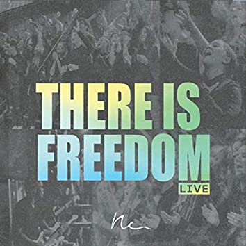 There Is Freedom (Live)