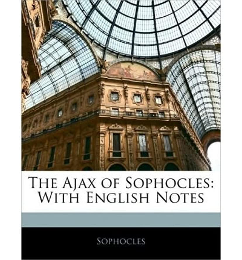 The Ajax of Sophocles: With English Notes (Paperback) - Common