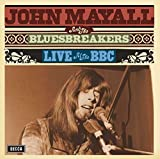 Songtexte von John Mayall & The Bluesbreakers - Live at the BBC